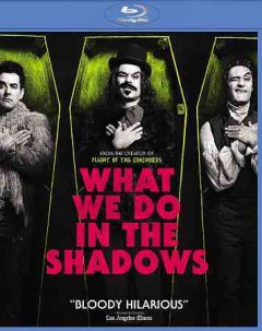 What we do in the shadows.