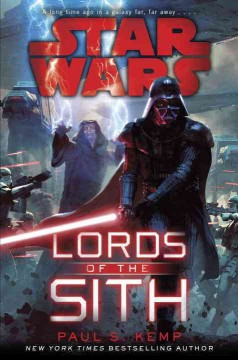 Star Wars, lords of the Sith /  Paul S. Kemp. - Paul S. Kemp.