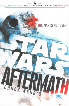 Star Wars: Aftermath / Chuck Wendig - Chuck Wendig