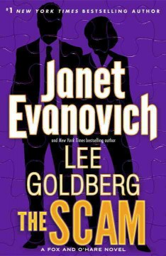 The Scam / Janet Evanovich and Lee Goldberg - Janet Evanovich and Lee Goldberg