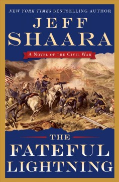 The Fateful Lightning / Jeff Shaara - Jeff Shaara
