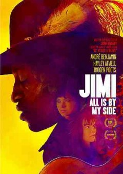Jimi : all is by my side / XLrator Media, Darko Entertainment, Freeman Film present ; written and directed by John Ridley.