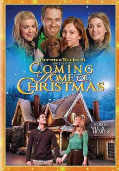 Coming home for Christmas /  producer, Jack Nasser ; written by Kele McGlohon, Bruce Spiegelman ; directed by Vanessa Parise. - producer, Jack Nasser ; written by Kele McGlohon, Bruce Spiegelman ; directed by Vanessa Parise.