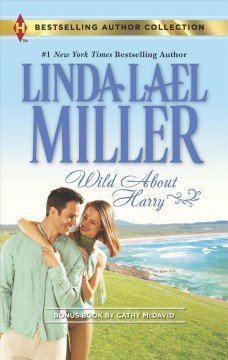 Wild About Harry : Waiting for Baby / Linda Lael Miller, Cathy McDavid. - Linda Lael Miller, Cathy McDavid.