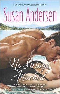 No strings attached /  Susan Andersen. - Susan Andersen.