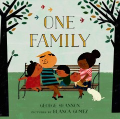 One family /  George Shannon ; pictures by Blanca Gomez. - George Shannon ; pictures by Blanca Gomez.
