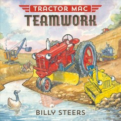 Tractor Mac teamwork /  Billy Steers. - Billy Steers.