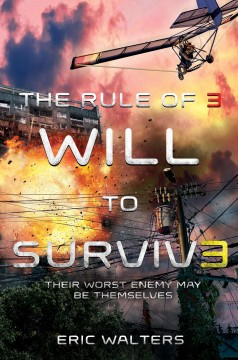 Will to survive /  Eric Walters.