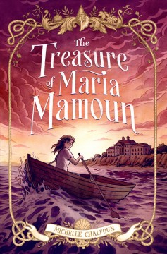 The treasure of Maria Mamoun /  Michelle Chalfoun. - Michelle Chalfoun.