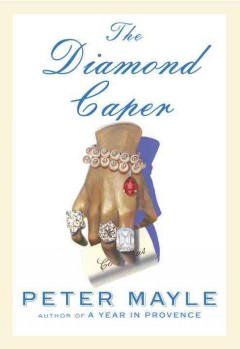 The diamond caper /  Peter Mayle. - Peter Mayle.