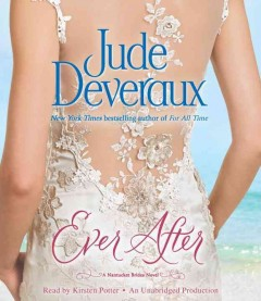 Ever after : a Nantucket brides novel / Jude Deveraux. - Jude Deveraux.