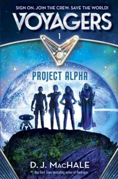 Project Alpha /  D.J. MacHale. - D.J. MacHale.