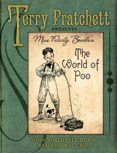 Miss Felicity Beedle's The world of poo /  assisted by Bernard and Isobel Pearson. - assisted by Bernard and Isobel Pearson.