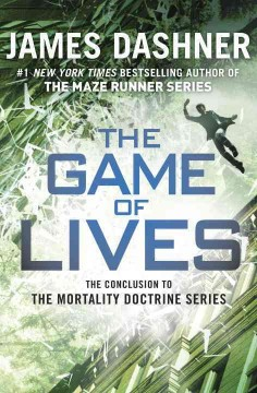 The game of lives /  James Dashner. - James Dashner.