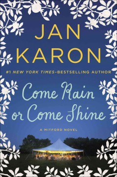 Come Rain Or Come Shine / Jan Karon - Jan Karon