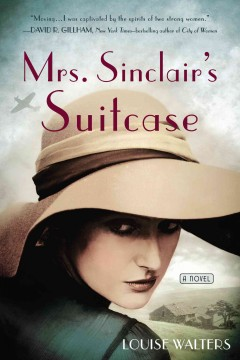 Mrs. Sinclair's suitcase /  Louise Walters. - Louise Walters.