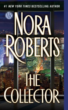 The collector - Nora Roberts.