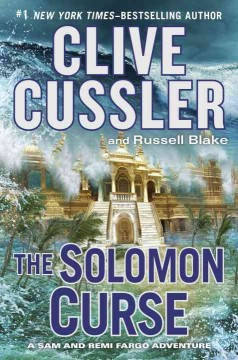 The Solomon Curse / Clive Cussler and Russell Blake - Clive Cussler and Russell Blake