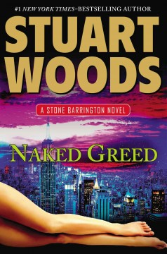 Naked Greed / Stuart Woods - Stuart Woods