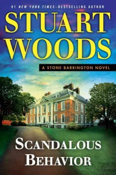 Scandalous Behavior / Stuart Woods - Stuart Woods