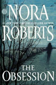 The Obsession / Nora Roberts - Nora Roberts