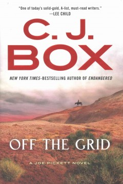 Off The Grid / C J Box