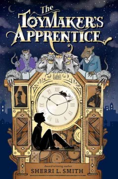 The toymaker's apprentice /  Sherri L. Smith. - Sherri L. Smith.