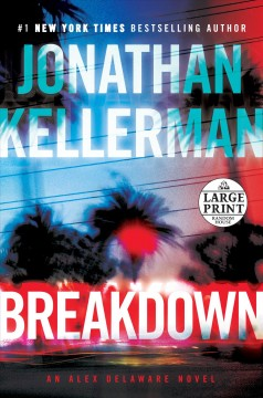 Breakdown /  Jonathan Kellerman.