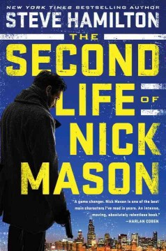The Second Life Of Nick Mason / Steve Hamilton - Steve Hamilton