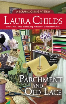 Parchment and old lace /  Laura Childs with Terrie Farley Moran. - Laura Childs with Terrie Farley Moran.