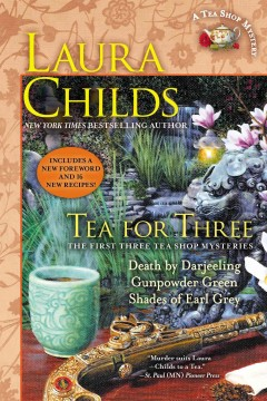 Tea for three /  Laura Childs. - Laura Childs.