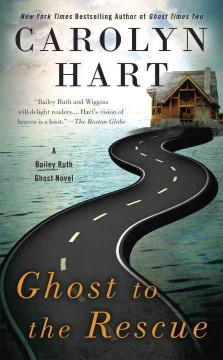 Ghost to the rescue /  Carolyn Hart. - Carolyn Hart.