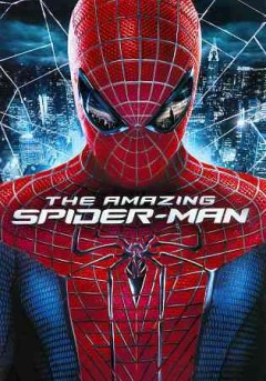 The amazing Spider-man /  Columbia Pictures Industries ; Marvel Entertainment ; producers, Laura Ziskin, Avi Arad, Matt Tolmach ; writers, James Vanderbilt, Alvin Sargent, Steve Kloves ; director, Marc Webb. - Columbia Pictures Industries ; Marvel Entertainment ; producers, Laura Ziskin, Avi Arad, Matt Tolmach ; writers, James Vanderbilt, Alvin Sargent, Steve Kloves ; director, Marc Webb.