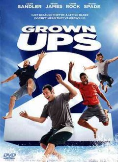Grown ups 2 /  director, Dennis Dugan ; producers, Adam Sandler, Jack Giarraputo ; screenplay, Fred Wolf, Adam Sandler, Tim Herlihy. - director, Dennis Dugan ; producers, Adam Sandler, Jack Giarraputo ; screenplay, Fred Wolf, Adam Sandler, Tim Herlihy.