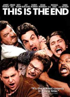 This is the end /  Columbia Pictures ; producers, Seth Rogan, Evan Goldberg, James Weaver ; screenplay, Seth Rogan, Evan Goldberg ; directors, Seth Rogan, Evan Goldberg. - Columbia Pictures ; producers, Seth Rogan, Evan Goldberg, James Weaver ; screenplay, Seth Rogan, Evan Goldberg ; directors, Seth Rogan, Evan Goldberg.