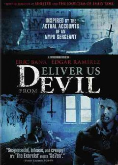 Deliver us from evil /  Screen Gems and Jerry Bruckheimer Films ; screenplay by Scott Derrickson & Paul Harris Boardman ; produced by Jerry Bruckheimer ; directed by Scott Derrickson.