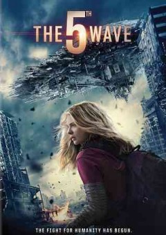 The 5th wave /  Columbia Pictures presents ; in association with LStar Capital ; a Material/GK Films production ; screenplay by Susannah Grant and Akiva Goldsman & Jeff Pinkner ; produced by Tobey Maguire, Graham King, Matthew Plouffe, Lynn Harris ; directed by J Blakeson. - Columbia Pictures presents ; in association with LStar Capital ; a Material/GK Films production ; screenplay by Susannah Grant and Akiva Goldsman & Jeff Pinkner ; produced by Tobey Maguire, Graham King, Matthew Plouffe, Lynn Harris ; directed by J Blakeson.