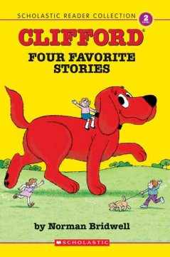 Clifford : four favorite stories - [by Norman Bridwell].