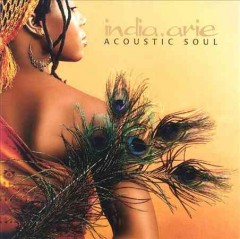 Acoustic soul /  India.Arie.