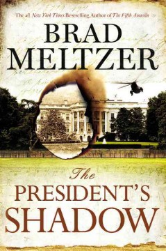 The President's Shadow / Brad Meltzer - Brad Meltzer