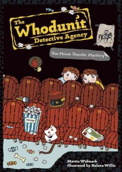 The movie theater mystery /  Martin Widmark ; illustrated by Helena Willis. - Martin Widmark ; illustrated by Helena Willis.