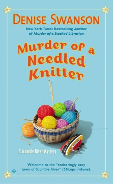 Murder of a needled knitter : a Scumble River mystery - Denise Swanson.