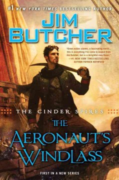 The aeronaut's windlass /  Jim Butcher. - Jim Butcher.