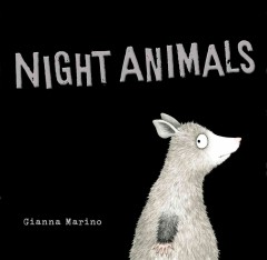 Night animals /  Gianna Marino. - Gianna Marino.