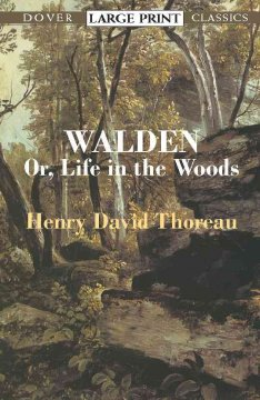 Walden, or, Life in the woods - Henry David Thoreau.