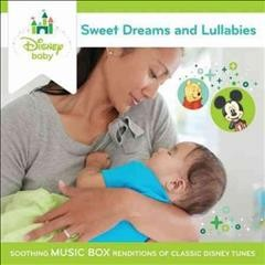 Disney baby Sweet dreams and lullabies.