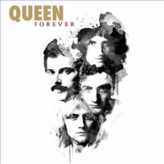 Forever - Queen.