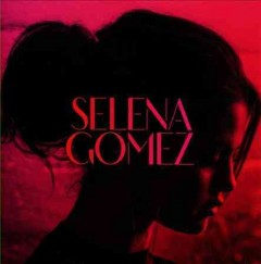 For you /  Selena Gomez.