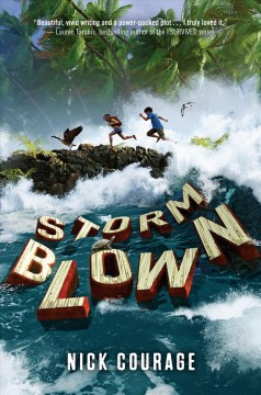Storm blown /  Nick Courage. - Nick Courage.