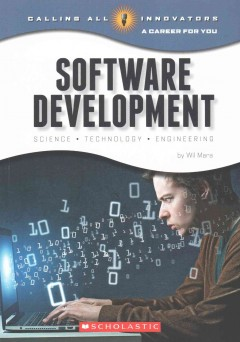 Software development : science, technology, and engineering / by Wil Mara. - by Wil Mara.